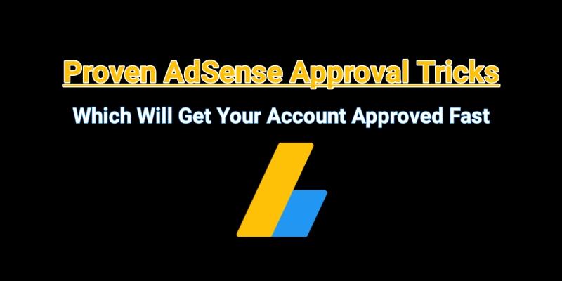 AdSense Approval Tricks