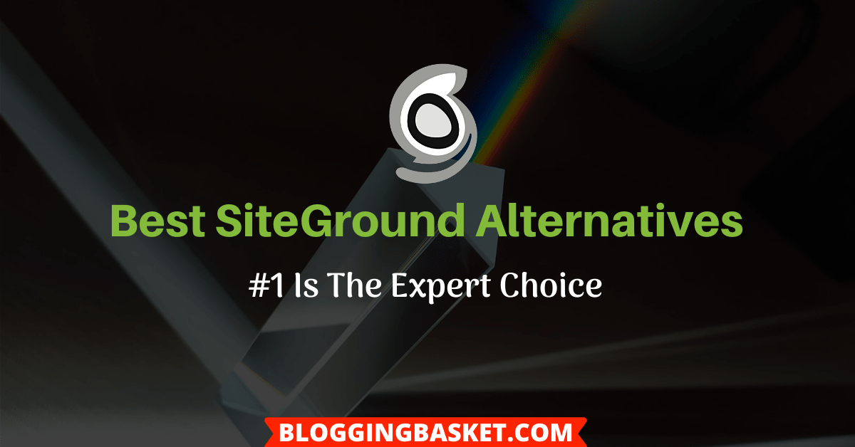 SiteGround Alternatives