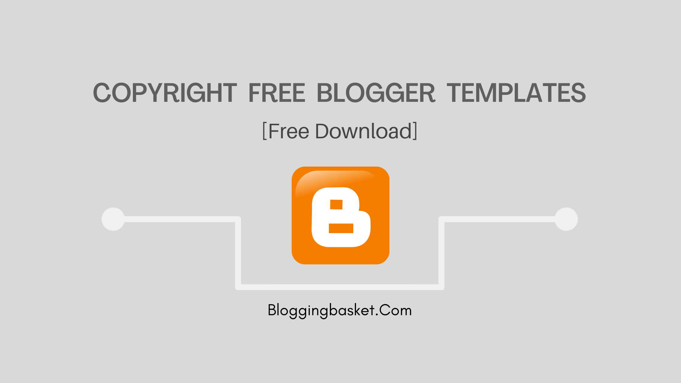free blogger templates without copyright